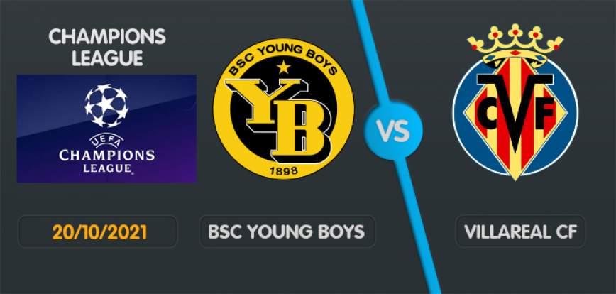 Young Boys Villarreal Mercredi 20 Octobre 2021